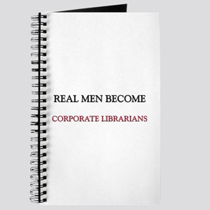 Real Men Become Corporate Librarians Journal