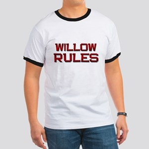 willow rules Ringer T