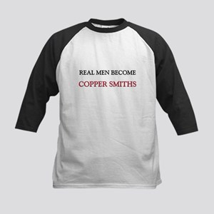 Real Men Become Copper Smiths Kids Baseball Jersey