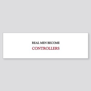 Real Men Become Controllers Bumper Sticker