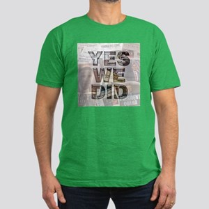 Yes We Did! Historic Obama Men's Fitted T-Shirt (d
