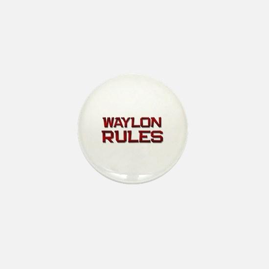 waylon rules Mini Button