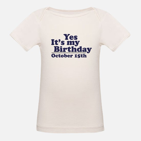 October 15th Birthday Tee