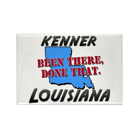 kenner louisiana - been there, done that Rectangle