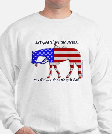 Let God have the Reins Sweatshirt