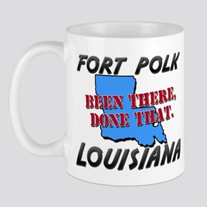 fort polk louisiana - been there, done that Mug