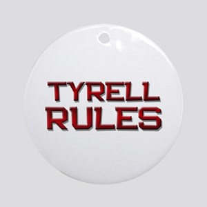 tyrell rules Ornament (Round)