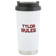 tylor rules Stainless Steel Travel Mug