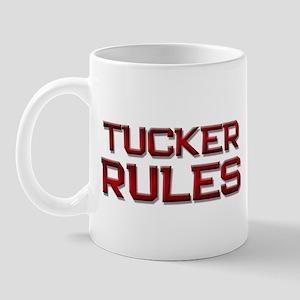 tucker rules Mug