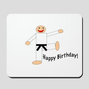 Black Belt Happy Birthday Mousepad
