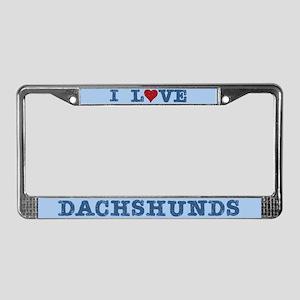 I Love Dachshunds License Plate Frame