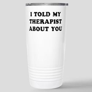I Therapist 16 oz Stainless Steel Travel Mug