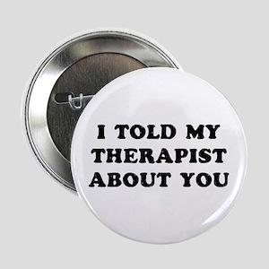 """I Therapist 2.25"""" Button"""