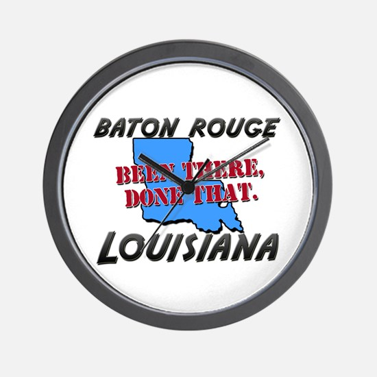 baton rouge louisiana - been there, done that Wall
