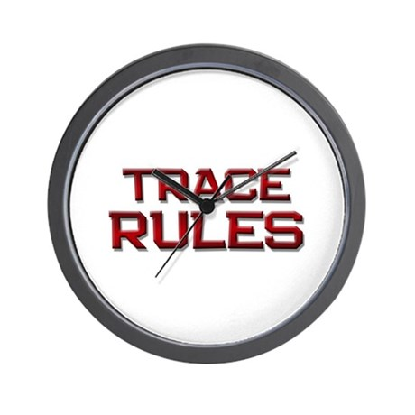trace rules Wall Clock