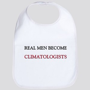 Real Men Become Climatologists Bib