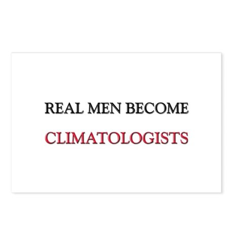Real Men Become Climatologists Postcards (Package