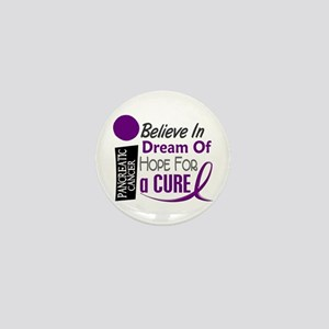 BELIEVE DREAM HOPE Pancreatic Mini Button