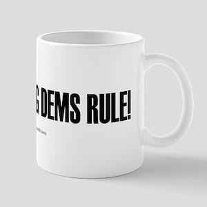 """""""Blue Dogs Rule"""" Mug"""