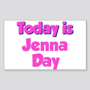 Today Is Jenna Day Rectangle Sticker
