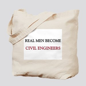 Real Men Become Civil Engineers Tote Bag