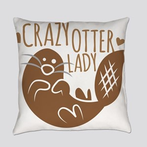 Crazy Otter Lady Everyday Pillow