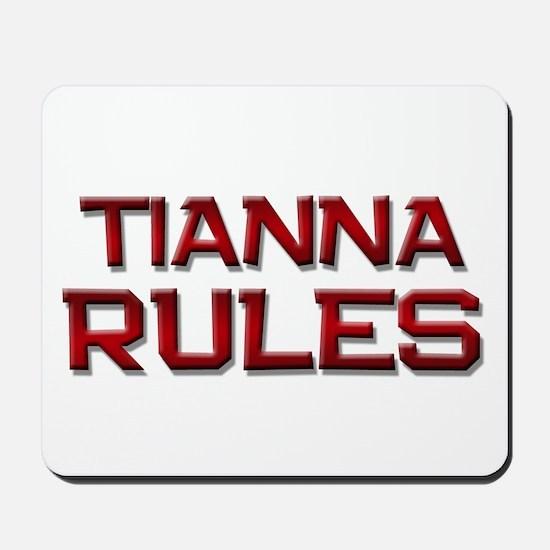 tianna rules Mousepad