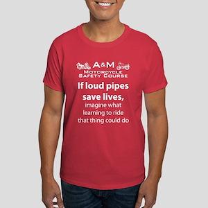 Loud Pipes Dark T-Shirt