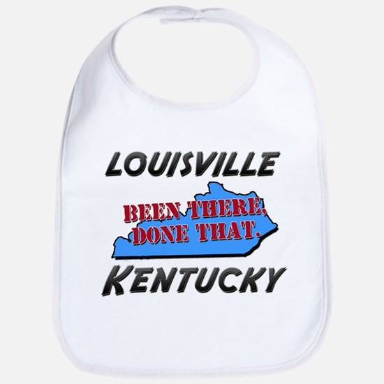 louisville kentucky - been there, done that Bib