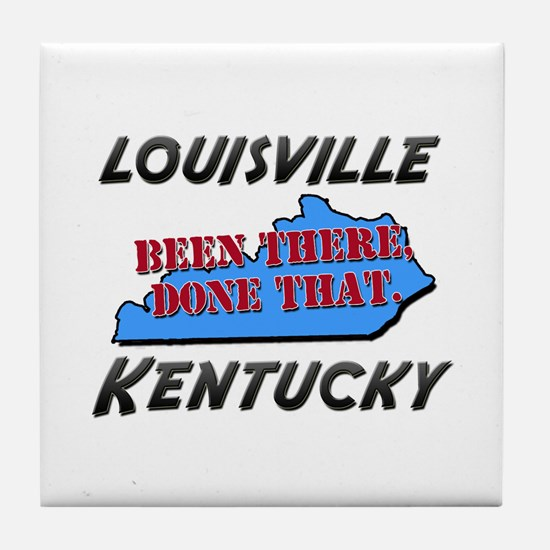 louisville kentucky - been there, done that Tile C
