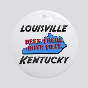 louisville kentucky - been there, done that Orname