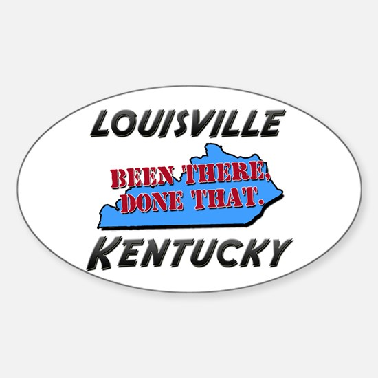 louisville kentucky - been there, done that Sticke
