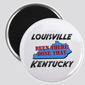 louisville kentucky - been there, done that Magnet