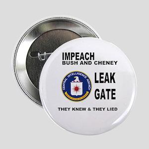 Impeach Bush and Cheney for Leak-gate Button