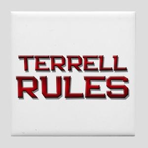 terrell rules Tile Coaster