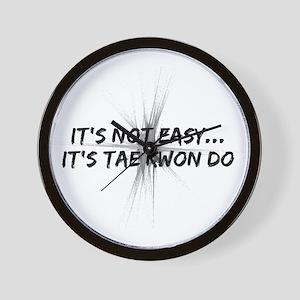 It's Not Easy - TKD Wall Clock