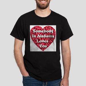 Somebody in Alabama Loves You Dark T-Shirt