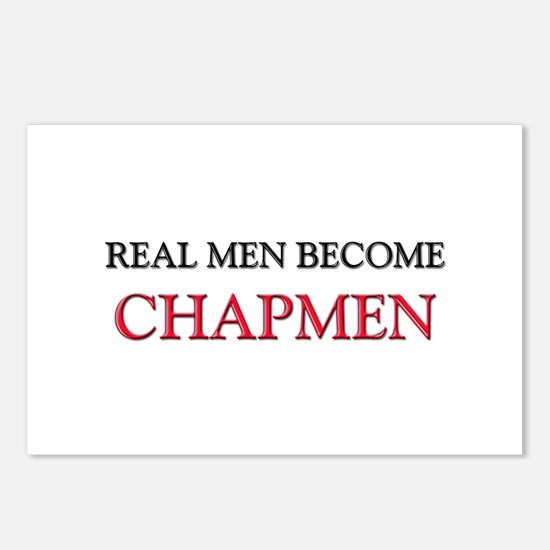 Real Men Become Chapmen Postcards (Package of 8)