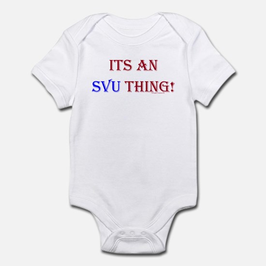 Its An SVU Thing! Infant Bodysuit
