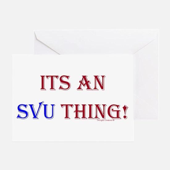 Its An SVU Thing! Greeting Card