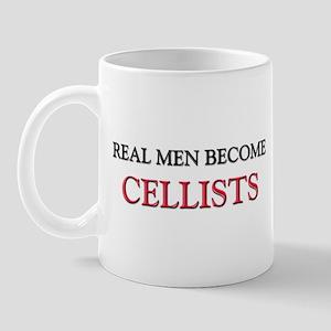 Real Men Become Cellists Mug