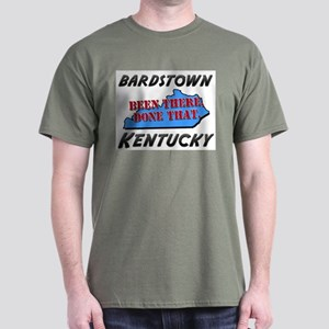bardstown kentucky - been there, done that Dark T-