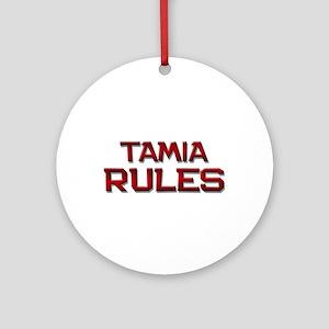tamia rules Ornament (Round)