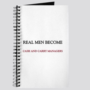 Real Men Become Cash And Carry Managers Journal