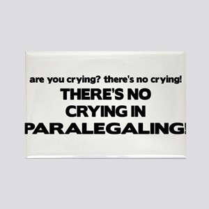 No Crying in Paralegaling Rectangle Magnet