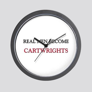 Real Men Become Cartwrights Wall Clock