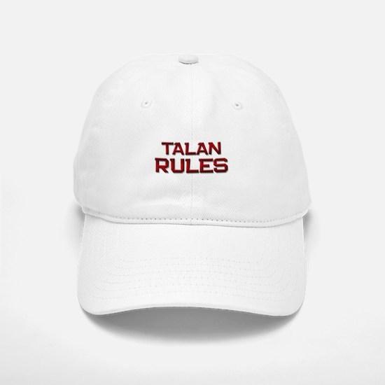 talan rules Baseball Baseball Cap