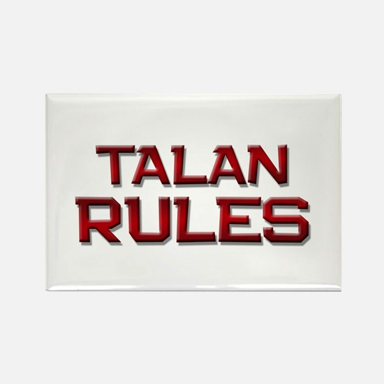 talan rules Rectangle Magnet