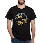 Rescue Dogs Rule Dark T-Shirt