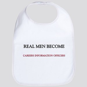 Real Men Become Careers Information Officers Bib